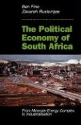 The Political Economy of South Africa: From Minerals-Energy Complex to Industrialisation