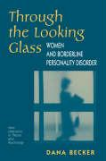 Through the Looking Glass: Women and Borderline Personality Disorders