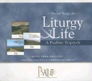 A Psallite Triptych: Sacred Songs for Liturgy and Life