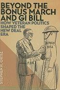 Beyond the Bonus March and GI Bill: How Veteran Politics Shaped the New Deal Era