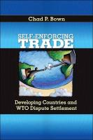 Self-Enforcing Trade: Developing Countries and WTO Dispute Settlement