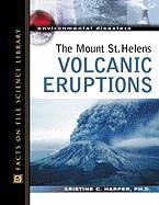 The Mount St. Helens Volcanic Eruptions