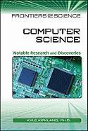 Computer Science: Notable Research and Discoveries