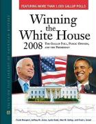 Winning the White House 2008: The Gallup Poll, Public Opinion, and the Presidency