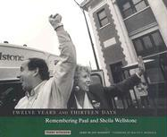 Twelve Years and Thirteen Days: Remembering Paul and Sheila Wellstone