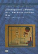 Developing Science, Mathematics, and ICT Education in Sub-Saharan Africa: Patterns and Promising Practices