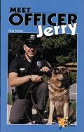 Meet Officer Jerry