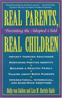 Real Parents, Real Children: Parenting the Adopted Child