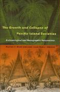 The Growth and Collapse of Pacific Island Societies: Archaeological and Demographic Perspectives
