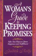 A Woman's Guide to Keeping Promises