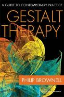 Gestalt Therapy: A Guide to Contemporary Practice