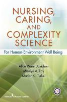 Nursing, Caring, and Complexity Science: For Human-Environment Well-Being