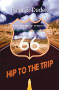 Hip to the Trip: A Cultural History of Route 66