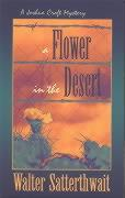 A Flower in the Desert: A Joshua Croft Mystery