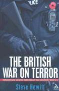 The British War on Terror: Terrorism and Counter-Terrorism on the Home Front Since 9/11