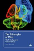 Philosophy of Mind: The Metaphysics of Consciousness