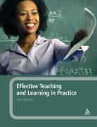 Effective Teaching and Learning in Practice