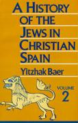 A History of the Jews in Christian Spain
