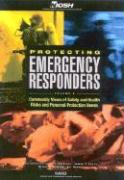 Protecting Emergency Responders, Volume 2: Community Views of Safety and Health Risks and Personal Protection Needs