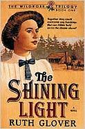 The Shining Light: Book 1