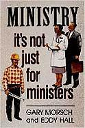 Ministry: It's Not Just for Ministers