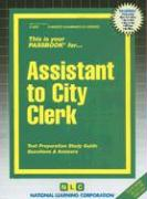 Assistant to City Clerk: Test Preparation Study Guide, Questions & Answers