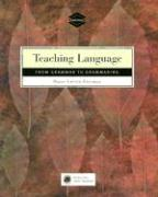 Teaching Language: From Grammar to Grammaring