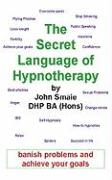 The Secret Language of Hypnotherapy
