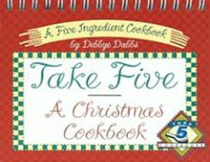 Take Five, a Christmas Cookbook