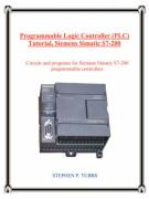 Programmable Logic Controller (Plc) Tutorial, Siemens Simatic S7-200