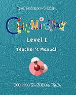 Chemistry Level I Teacher's Manual