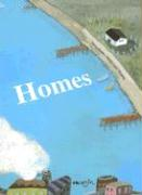 Homes:
