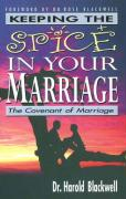 Keeping the Spice in Your Marriage: The Covenant of Marriage
