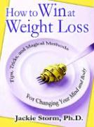 How to Win at Weight Loss