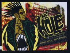 The Hole: Consumer Culture, Volume 1: Open