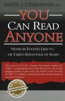 You Can Read Anyone: Never Be Fooled, Lied To, or Taken Advantage of Again