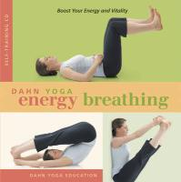 Dahn Yoga Energy Breathing: Boost Your Energy and Vitality