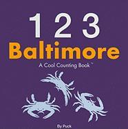 123 Baltimore: A Cool Counting Book (Cool Counting Books)