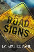 Road Signs: A Story of Practical Magic