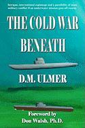 The Cold War Beneath