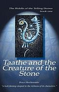 Taathe and the Creature of the Stone