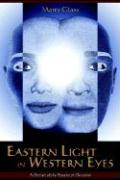 Eastern Light in Western Eyes: A Portrait of the Practice of Devotion
