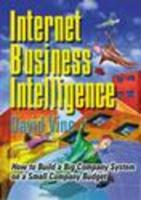 Internet Business Intelligence: How to Build a Big Company on a Small Company Budget