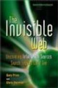 The Invisible Web: Uncovering Information Sources Search Engines Can't See