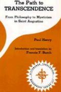 The Path to Transcendence: From Philosophy to Mysticism in Saint Augustine