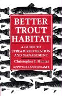 Better Trout Habitat, P