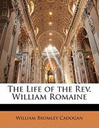 The Life of the REV. William Romaine
