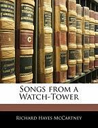 Songs from a Watch-Tower