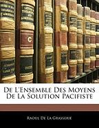 de L'Ensemble Des Moyens de La Solution Pacifiste