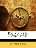 Das Mainzer Catholicon (German Edition)